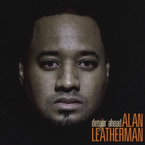 Alan Leatherman - Detour Ahead