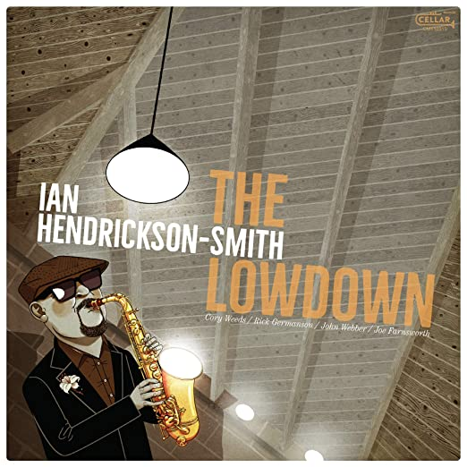 Ian Hendrickson-Smith, Live at Smalls