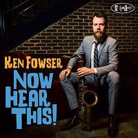 Ken Fowser, Now Hear This