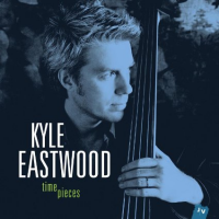 Kyle Eastwood, Time Pieces