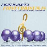 Night Is Alive's, First Christmas arrangements by Rick Germanson