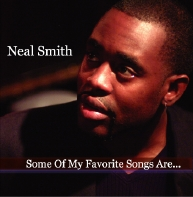 Some of my favorite songs are... - Neal Smith